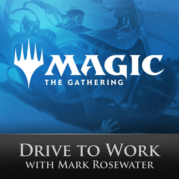 Cover des Podcasts »Drive to Work« von Mark Rosewater